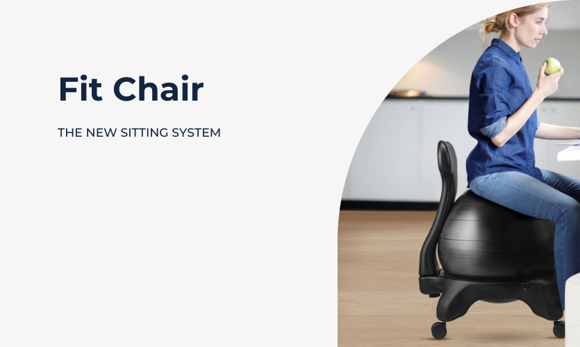 Fit Chair ®