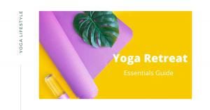 Summer yoga retreat essentials guide